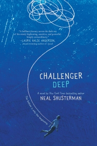 Cover of the book Challenger Deep by Neal Shusterman