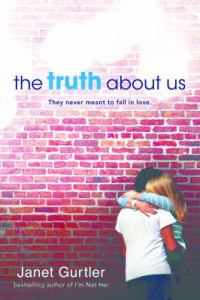 The Truth About Us book cover - a teen girl and teen boy embracing in front of a brick wall