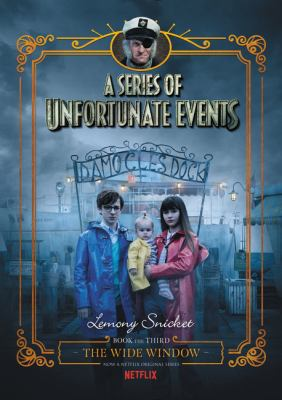 Cover of A Series of Unfortunate Events: The Wide Window