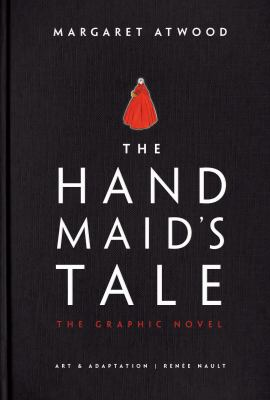 Image is the cover of the graphic novel adaptation of Margaret Atwood's The Handmaid's Tale